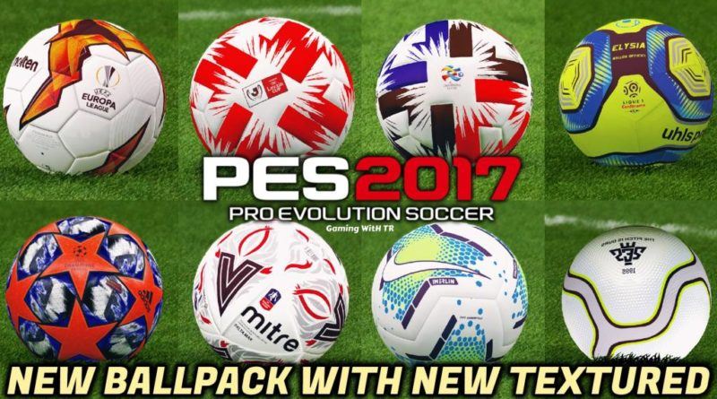 PES 2017 | NEW BALLPACK WITH NEW TEXTURED | ALL IN ONE | DOWNLOAD & INSTALL