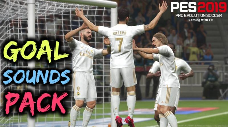 PES 2019 | GOAL SOUNDS PACK | 50 TEAMS | DOWNLOAD & INSTALL