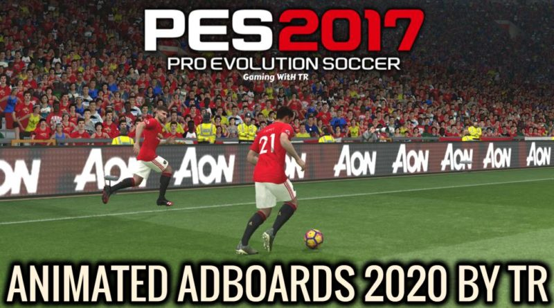 PES 2017 | ANIMATED ADBOARDS 2020 BY TR | DOWNLOAD & INSTALL
