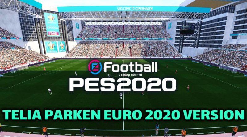 PES 2020 | TELIA PARKEN EURO 2020 VERSION | NEW STADIUM | DOWNLOAD & INSTALLPES 2020 | TELIA PARKEN EURO 2020 VERSION | NEW STADIUM | DOWNLOAD & INSTALL