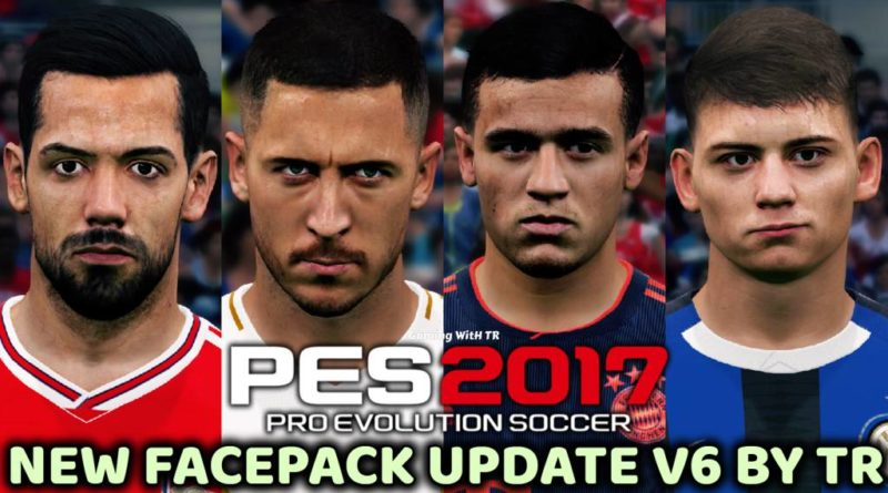 PES 2017 | NEW FACEPACK UPDATE V6 BY TR | DOWNLOAD & INSTALL