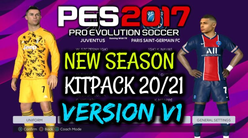 PES 2017 | NEW SEASON KITPACK 2020/2021 | UNOFFICIAL V1 | DOWNLOAD & INSTALL