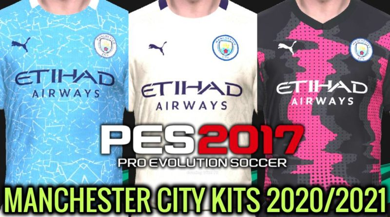 PES 2017 | MANCHESTER CITY KITS 2020/2021 | UNOFFICIAL VERSION | DOWNLOAD & INSTALL
