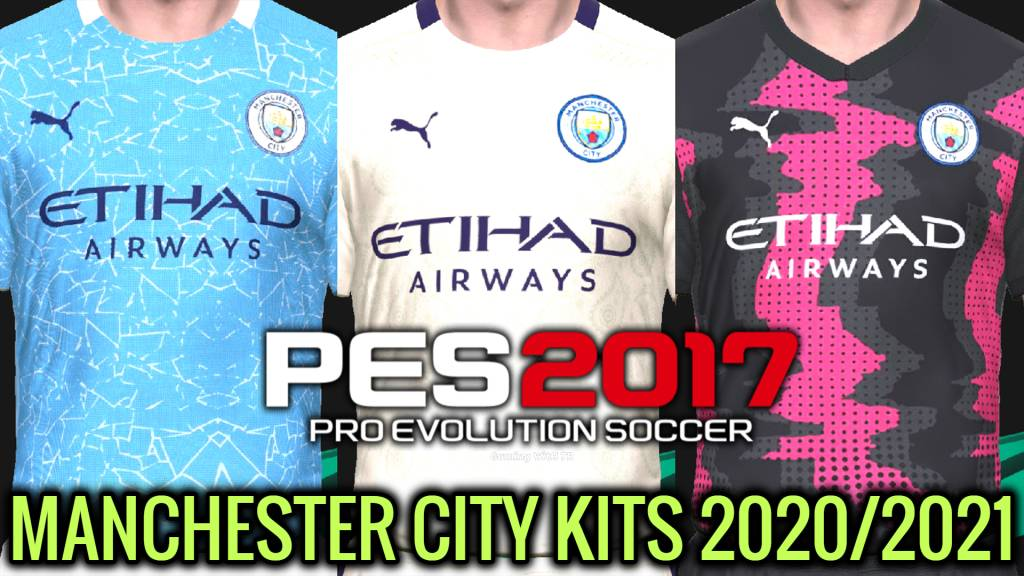 Pes 2017 Manchester City Kits 2020 2021 Gaming With Tr