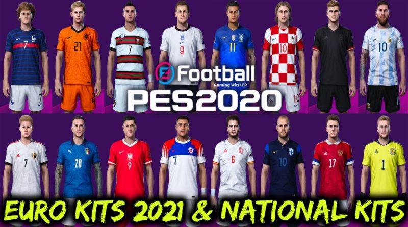 PES 2020 | NEW EURO KITS 2021 & NATIONAL KITS | DOWNLOAD & INSTALL