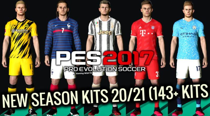 PES 2017 | NEW SEASON KITPACK 2020/2021 | 143+ NEW KITS | UNOFFICIAL V2 | DOWNLOAD & INSTALL