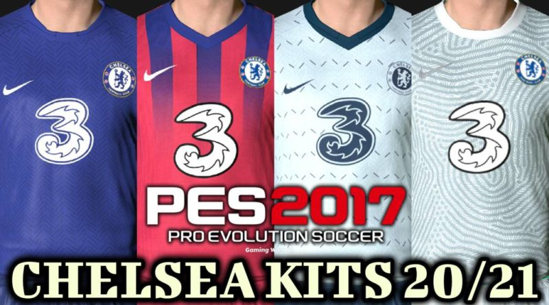 PES 2017 | CHELSEA KITS 2020/2021 | UNOFFICIAL VERSION | DOWNLOAD & INSTALL