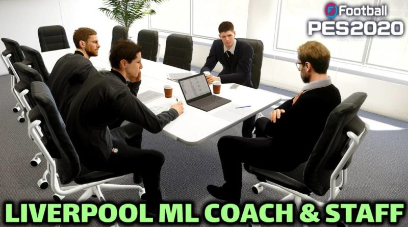 PES 2020 | LIVERPOOL ML COACH & STAFF | DOWNLOAD & INSTALL