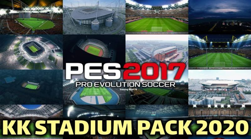 PES 2017 | KK STADIUM PACK 2020 | DOWNLOAD & INSTALL