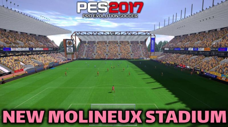 PES 2017 | NEW MOLINEUX STADIUM | DOWNLOAD & INSTALL