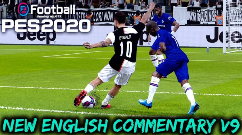 PES 2020 | NEW ENGLISH COMMENTARY 2020 & PLAYERS CALLNAMES V9 | DOWNLOAD & INSTALL