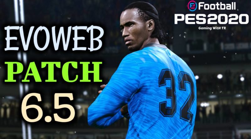 PES 2020   EVOWEB PATCH 6.5   ALL IN ONE   DOWNLOAD & INSTALL