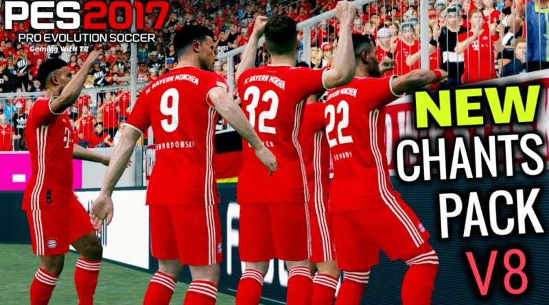 PES 2017 | NEW CHANTS PACK V8 | ALL IN ONE | DOWNLOAD & INSTALL