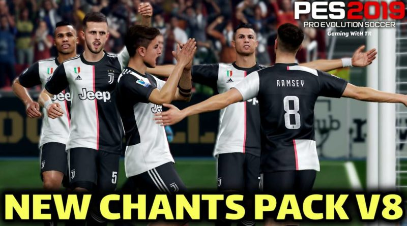 PES 2019 | NEW CHANTS PACK V8 | ALL IN ONE | DOWNLOAD & INSTALL