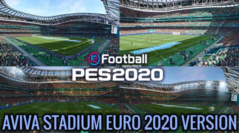 PES 2020 | AVIVA STADIUM | EURO 2020 VERSION | DOWNLOAD & INSTALL