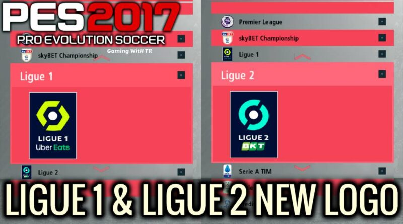PES 2017 | LIGUE 1 & LIGUE 2 NEW LOGO | DOWNLOAD & INSTALL