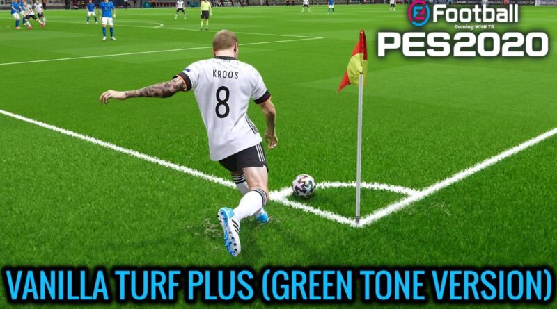 PES 2020 | VANILLA TURF PLUS | GREEN TONE VERSION | DOWNLOAD & INSTALL