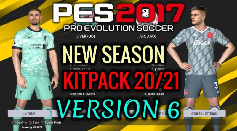 PES 2017 | NEW SEASON KITPACK 2020/2021 | UNOFFICIAL V6 | DOWNLOAD & INSTALL