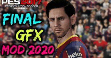 PES 2017 | FINAL GFX MOD 2020 | VERSION 5 | DOWNLOAD & INSTALL