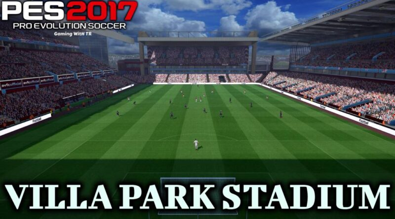 PES 2017 | VILLA PARK STADIUM | DOWNLOAD & INSTALL