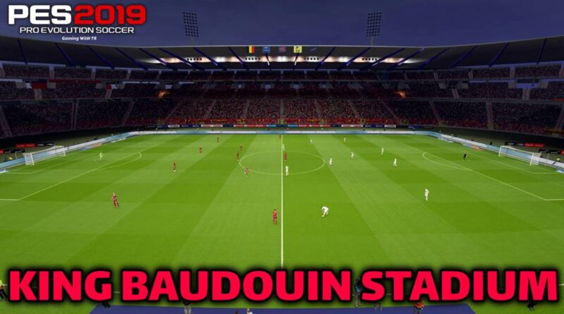 PES 2019 | NEW KING BAUDOUIN STADIUM | DOWNLOAD & INSTALL
