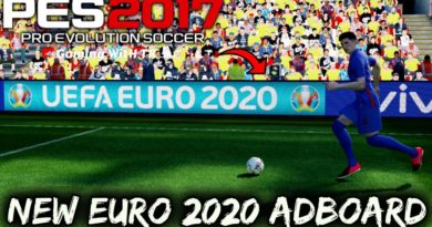 PES 2017   NEW EURO 2020 ADBOARD   DOWNLOAD & INSTALL