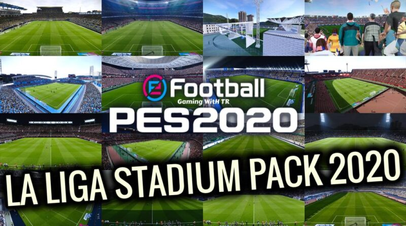 PES 2020 | LA LIGA STADIUM PACK 2020 | ALL IN ONE | DOWNLOAD & INSTALL