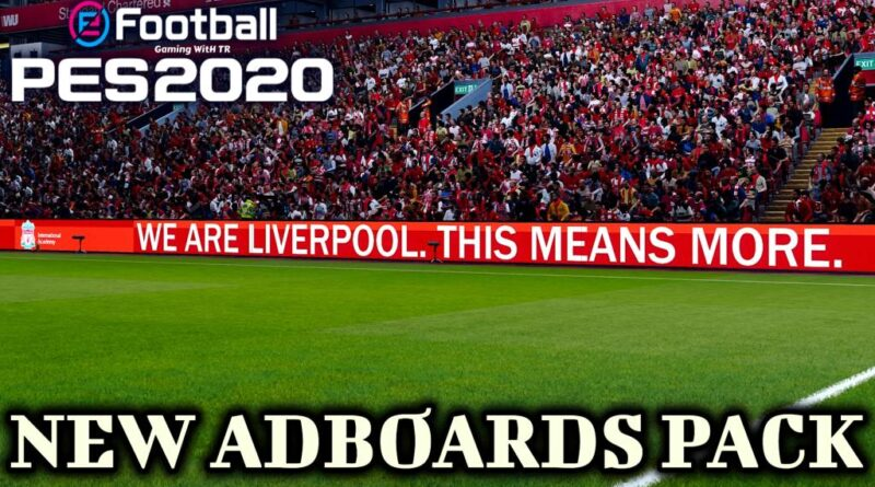 PES 2020 | NEW ADBOARDS PACK | EVOWEB PATCH | ALL IN ONE | DOWNLOAD & INSTALL