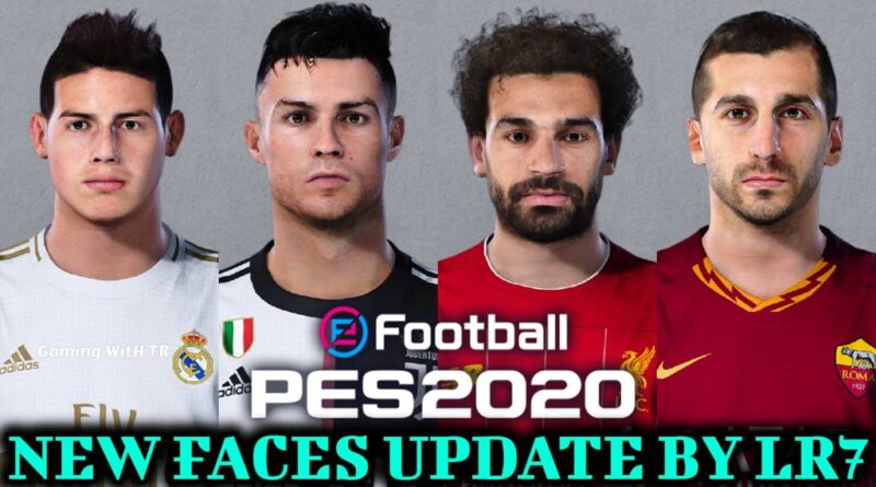 PES 2020 | NEW FACES UPDATE BY LR7 | DOWNLOAD & INSTALL