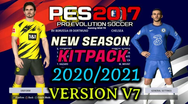 PES 2017 | NEW SEASON KITPACK 2020/2021 | UNOFFICIAL V7 | DOWNLOAD & INSTALL