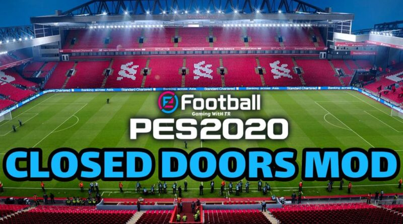 PES 2020 | CLOSED DOORS MOD | NO CROWD | DOWNLOAD & INSTALL