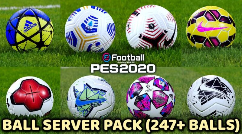 PES 2020 | BALL SERVER PACK | 247+ BALLS | VERSION 11 | DOWNLOAD & INSTALL