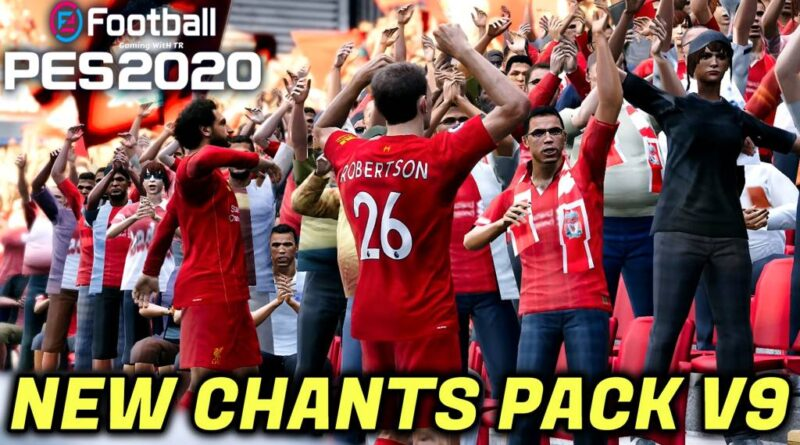 PES 2020 | NEW CHANTS PACK V9 | ALL IN ONE | DOWNLOAD & INSTALL