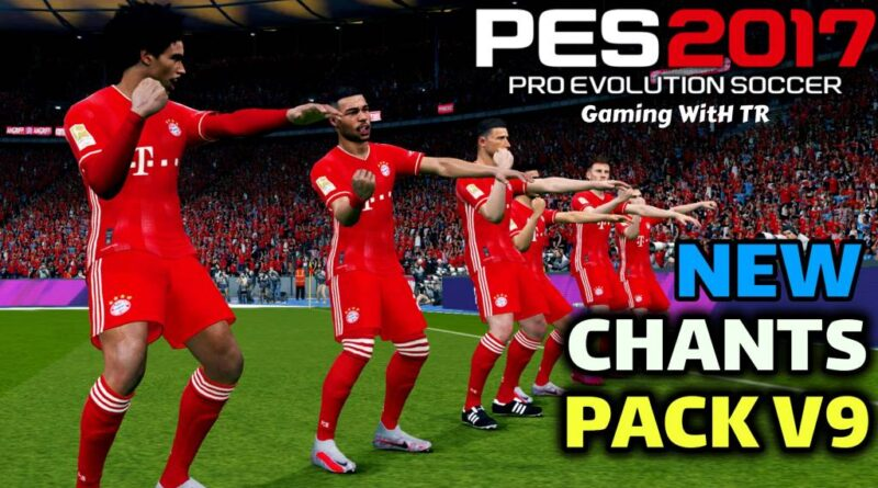 PES 2017 | NEW CHANTS PACK V9 | ALL IN ONE | DOWNLOAD & INSTALL