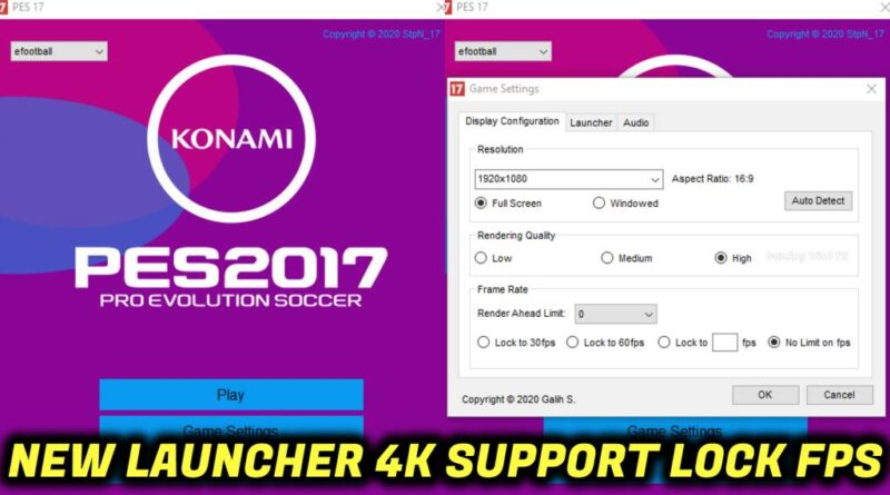 PES 2017   NEW LAUNCHER   4K SUPPORT   LOCK FPS   DOWNLOAD & INSTALL
