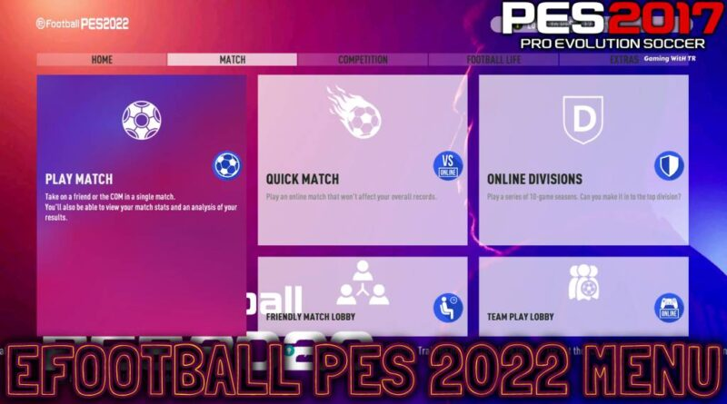 PES 2017 | EFOOTBALL PES 2022 MENU | UNOFFICIAL VERSION | DOWNLOAD & INSTALL