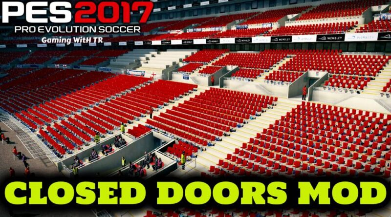 PES 2017 | CLOSED DOORS MOD | NO CROWD | DOWNLOAD & INSTALL