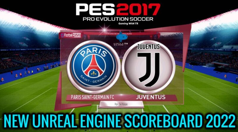 PES 2017 | NEW UNREAL ENGINE SCOREBOARD 2022 | DOWNLOAD & INSTALL