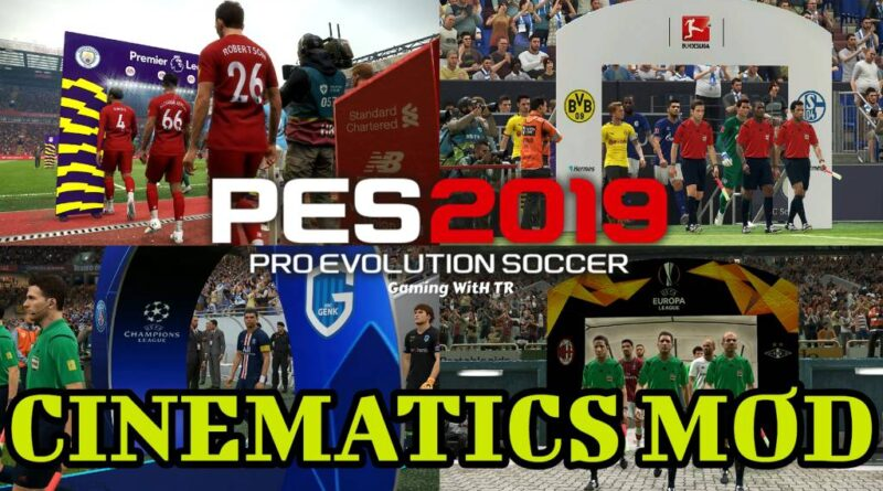 PES 2019 | CINEMATICS MOD | TROPHIES & ENTRANCES | SMOKE PATCH | DOWNLOAD & INSTALL
