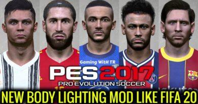 PES 2017 | NEW BODY LIGHTING MOD LIKE FIFA 2020 | DOWNLOAD & INSTALL
