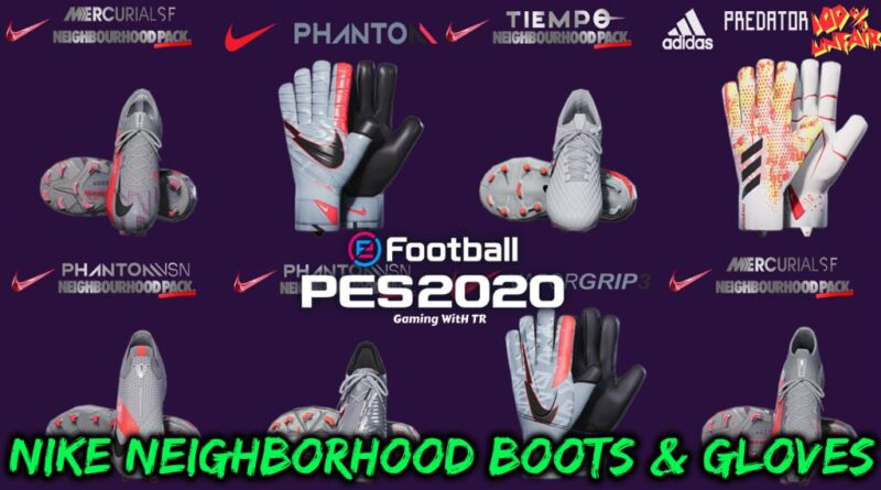 PES 2020 | NEW NIKE NEIGHBORHOOD BOOTS & GLOVES | DOWNLOAD & INSTALL