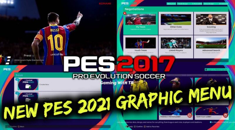 PES 2017 | NEW PES 2021 GRAPHIC MENU | DOWNLOAD & INSTALL