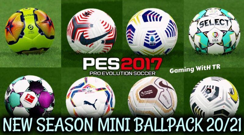 PES 2017 | NEW SEASON MINI BALLPACK 20/21 | DOWNLOAD & INSTALL