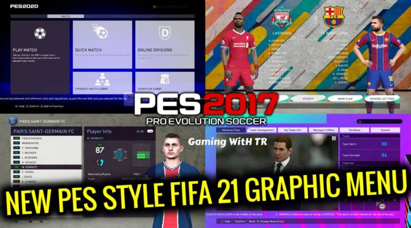 PES 2017 | NEW PES STYLE FIFA 21 GRAPHIC MENU | DOWNLOAD & INSTALL