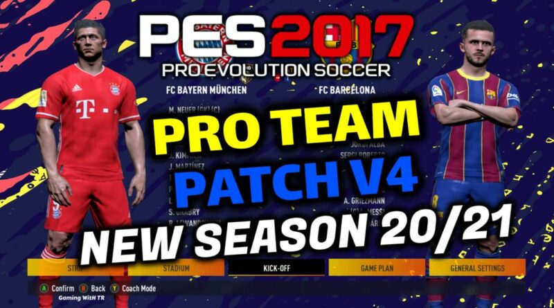 PES 2017   PRO TEAM PATCH V4   NEW SEASON 20/21   DOWNLOAD & INSTALL