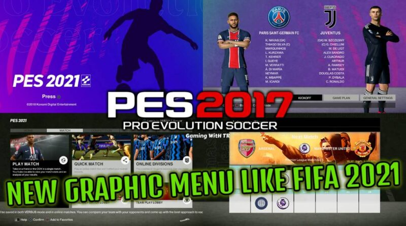PES 2017 | NEW GRAPHIC MENU LIKE FIFA 2021 | DOWNLOAD & INSTALL