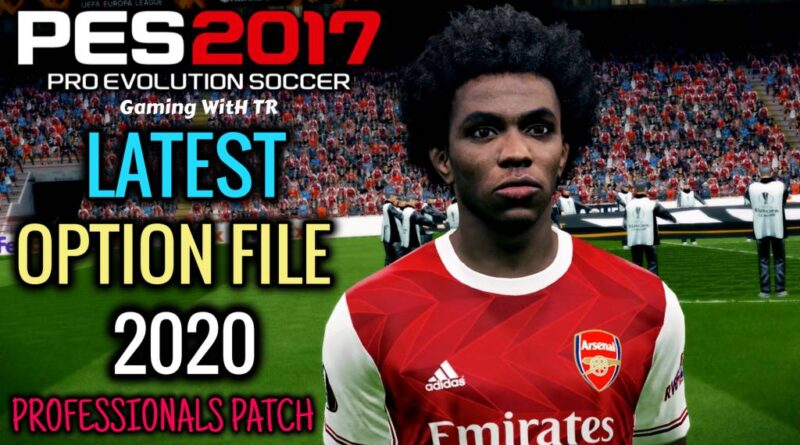 PES 2017 | LATEST OPTION FILE 2020 | PROFESSIONALS PATCH | DOWNLOAD & INSTALL