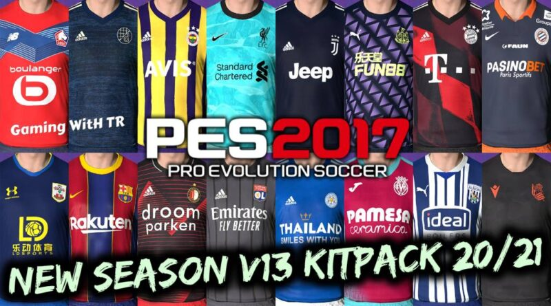 PES 2017 | NEW SEASON KITPACK 2020/2021 | ALL IN ONE V13 | DOWNLOAD & INSTALL