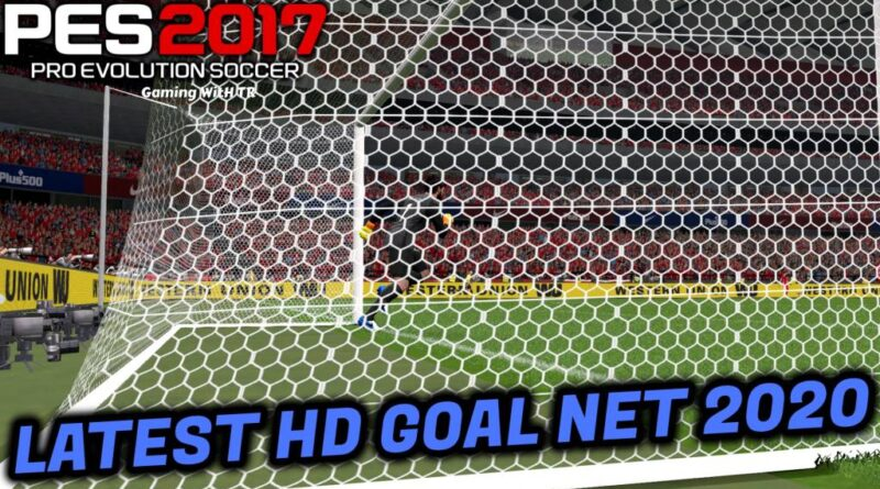 PES 2017   LATEST HD GOAL NET 2020   SEASON 20-21   DOWNLOAD & INSTALL