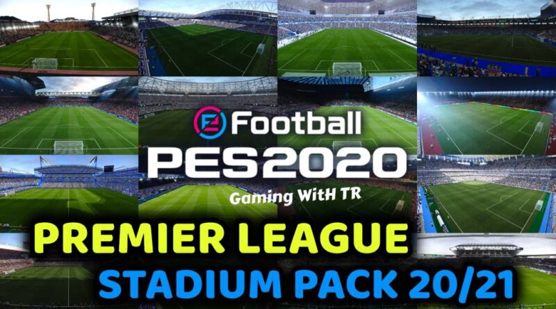 PES 2020 | PREMIER LEAGUE STADIUM PACK 20/21 | SEASON UPDATE 20/21 | DOWNLOAD & INSTALL